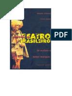 História do Teatro Brasileiro – De Anchieta a Nelson Rodrigues