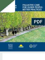 Palliative Care for Older People Better Practices Melhores Práticas em Cuidados Paliativos para Idosos