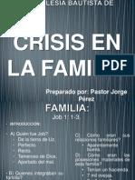 Crisis en La Familia