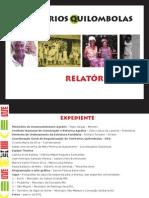 Icra lança Relatório 2012 - Territórios Quilombolas no Brasil