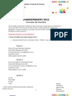 Change Makers 2011 - Formular de Inscriere