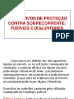 Aula 7 DISPOSITIVOS DE PROTEÇÃO CONTRA SOBRECORRENTE