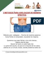 *** 3 METODOS PARA ADELGAZAR DE MANERA EFECTIVA