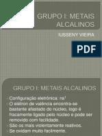 GRUPO I; Metais Alcalino