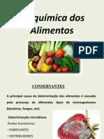 bioqumicadosalimentosaula1conservantes-100911143930-phpapp01