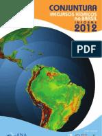 Conjuntura dos recursos hídricos no Brasil