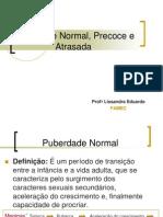 Puberdade Normal, Precoce e Puberdade Atrasada