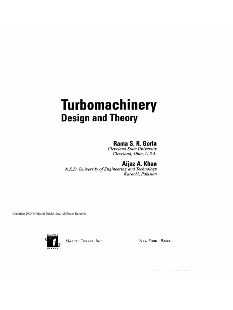 Turbomachinery Design and Theory, Rama S. R. Gorla & Aijaz a. Khan |  Turbomachinery | Gas Compressor