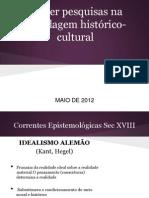 Pesquisa Histórico Cultural na Cibercultura
