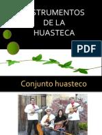 INSTRUMENTOS HUASTECOS
