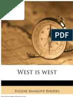 West is West - Eugene Manlove Rhodes