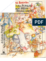 Mikhail Bakhtin - A Cultura Popular na Idade Média e no Renascimento - O contexto de François Rabelais,3ª ed. (1996)