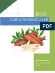 PLANTA PROCESADORA DE YUCA PARA LA ELABORACIÓN DE HARINA