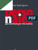 """""""Personajes que caminan por mis sueños"""" Rakel Rodríguez"""