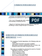 Screening of Persons With Substance Dependence