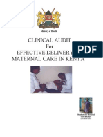 Clinical Audit for Effective Delivery of Maternal Care in Kenya