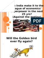 Can India make it to the league of economics' superpower in the next 25 yrs?