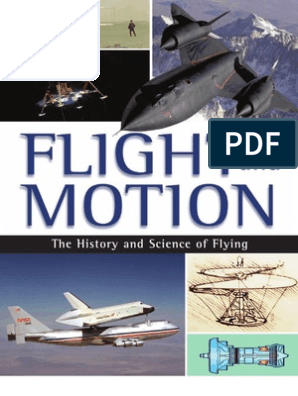 FLIGHT and MOTION - The History and Science of Flying | Airplane