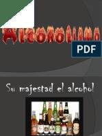 Alcoholism o 1