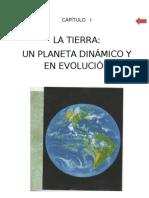 1.- CAPÍTULO I _LA TIERRA_ UN PLANETA DINÁMICO Y EN EVOLUCIÓN
