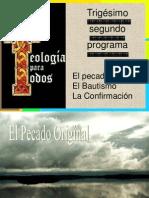 01610000 32do El Pecado Original El Bautismo La Confirmacion