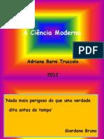 A Ciência Moderna