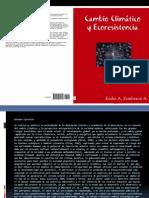 Presentación de Cambio Climático y Ecoresistencia en las XII Jornadas de Ambiente y Desarrollo 2012. Mérida, RBV.