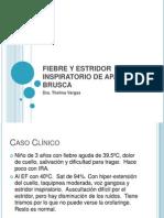 2 FIEBRE Y ESTRIDOR INSPIRATORIO DE APARICIÓN BRUSCA.ppt2003
