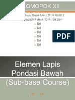Elemen Lapis Pondasi Bawah (Sub-Base Course)