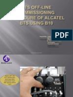 Alcatel BTS Presentation Using B10