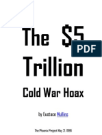 The $5 Trillion Cold War Hoax - Eustace Mullins