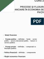 CURS 2_Procese Si Fluxuri Financiare in Economia de Piata Finante