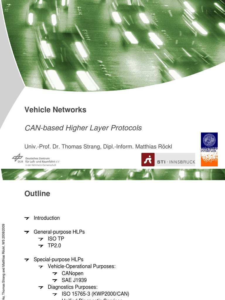 Vehicle Networks: CAN-based Higher Layer Protocols