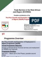 Surmounting Trade Barriers in the West African Sub-Region (ECOWAS) Alex Werth GIZ
