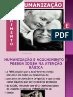 Humanização e Acolhimento 2011.1