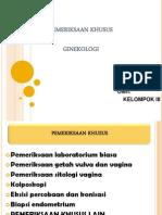 Slide Pemeriksaan Khusus Ginekologi
