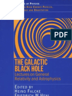 The Galactic Black Hole Lectures on General Relativity and Astrophysics - Falcke, Hehl