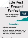 Past S.-present Perfect Simple