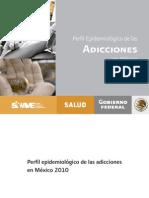p Epi de Las Adicciones en Mexico 2010