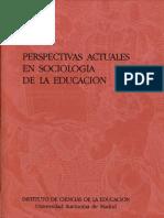 1981 Perspectivas actuales en Sociología de la Educación