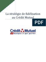 La stratégie de fidélisation au Crédit Mutuel