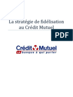 La stratégie de fidélisation au Crédit Mutuel