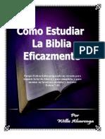 Como Estudiar La Biblia Eficazmente Por Wilie Alvarenga