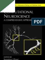 Computational Neuroscience - A Comprehensive Approach; Jianfeng Feng Chapman & Hall, 2004)