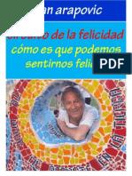 Circuito de La Felicidad Libro Felizmentica Juan Zeljko Arapovic Doko