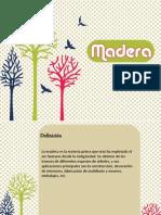 1 Madera