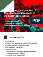 Control of Streptococcus Pyogenes-Dr Lisa Ridgway