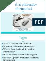whatispharmacyinformatics-110317084554-phpapp01