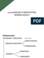IV-modul 6_epidemiologi Tumor Epithel Rongga Mulut_14 Maret 2012_2