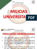 PRESENTACIÓN MILICIAS UNIVERSITARIAS